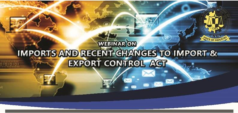 Webinar on imports and recent changes to Import & Export Control Act